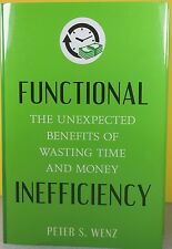 FUNTIONAL INEFFICIENCY   -Peter S. Wenz-   HARDCOVER  ~ NEW