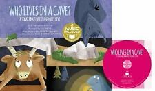 Animal World Animals at Home: Who Lives in a Cave? : A Song about Where...