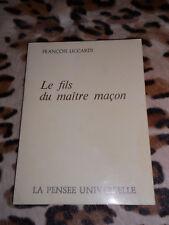 LICCARDI François: Le fils du maître maçon- Pensée Universelle, 1973