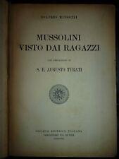 MINGOZZI MUSSOLINI VISTO DAI RAGAZZI prefazione di A.Turati illustrato  Fascismo 3564261ba89c