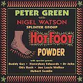 PETER GREEN with NIGEL WATSON SPLINTER GROUP Hot Foot Powder BCD