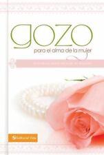 Gozo para el alma de la mujer: Promesas para renovar tu espÃritu (Spanish Editio