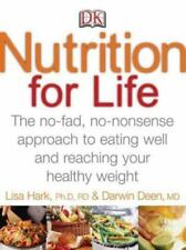 Nutrition for Life: A No Fad, Non-Nonsense Approach to Eating Well and Reaching