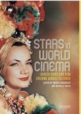 Stars in World Cinema : Screen Icons and Star Systems Across Cultures: By Ban...