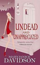 Undead And Unappreciated: Number 3 in series (Undead/Queen Betsy), Davidson, Mar