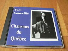 Yves Laneville - Chansons du Québec - CD - Leclerc - Vigneault - Desjardins