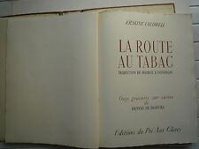 1946 LA ROUTE AU TABAC DE ERSKINE CALDWELL 11 GRAVURE SUR CUIVRE DE D DE BRAVURA