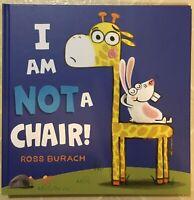 I Am Not a Chair! by Ross Burach.
