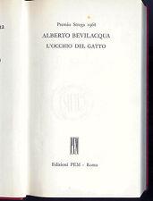 L'OCCHIO DEL GATTO - ALBERTO BEVILACQUA - PREMIO STREGA 1968