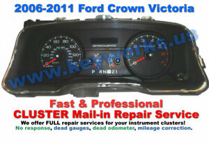 2006-2011 Ford Crown Victoria Instrument Cluster Mail In Repair. QUALITY WORK!
