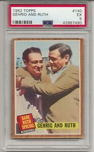 1962 TOPPS #140 BABE RUTH, PSA 5 EX, GEHRIG AND RUTH, NEW YORK YANKEES, L@@K