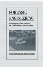 Forensic Engineering: Environmental Case Histories for Civil Engineers and Ge...