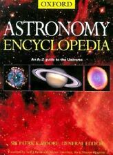 OXFORD  ASTRONOMY ENCYCLOPEDIA  An A-Z Guide to the Universe: Sir P. Moore