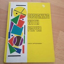 JACK MCDONOGH SIGNED BOOK, DESIGNING WITH PAPER