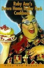 RUBY ANNS DOWN HOME TRAILER PARK COOKBOOK Food Sex Gossip 100+ Recipes