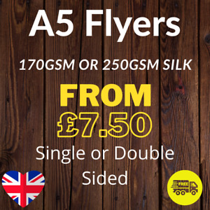 A5 Flyers Leaflets Printed Full Colour 170gsm or 250gsm Silk 148mm x 210mm
