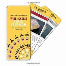 Max McCalman's Wine and Cheese Pairing Swatchbook: 50 Pairings to Delight..  NEW