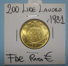 200 LIRE LAVORO 1981 LAVORO FDC(1) DA ROTOLINO SIGILLATA OBLO' COMPRA SUBITO