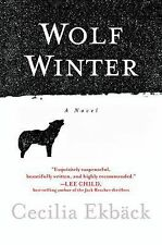 WOLF WINTER: a novel by Cecilia Ekbäck (2015, Hardcover) New / Signed / First