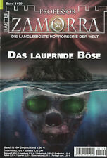 PROFESSOR ZAMORRA ROMAN 1199 - Das lauernde Böse - Veronique Wille - NEU