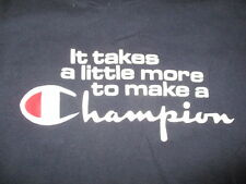 "Vintage Champion ""It Takes a Little More to Make a CHAMPION"" (LG) T-Shirt"