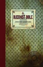 USED (VG) A Buddhist Bible by Dwight Goddard