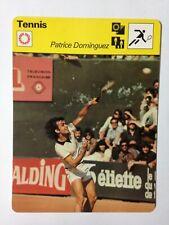 CARTE EDITIONS RENCONTRE 1977 / TENNIS - PATRICE DOMINGUEZ
