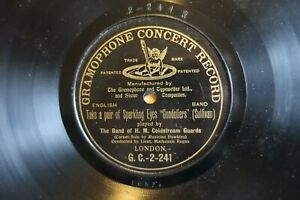 """RARE 1906 GRAMOPHONE CONCERT RECORD """" TAKE A PAIR OF SPARKLING EYES """" G.C. 2-241"""