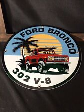 VINTAGE FORD BRONCO PORCELAIN SIGN GAS OIL TOUGH TRUCK DEALERSHIP 73