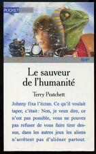 TERRY PRATCHETT: LE SAUVEUR DE L'HUMANITE. POCKET. JUNIOR 1998.