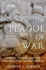 The Plague of War: Athens, Sparta, and the Struggle for Ancient Greece: By Ro...