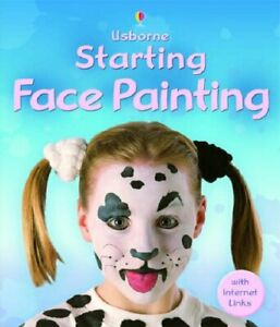 Starting Face Painting by unknown Paperback Book The Cheap Fast Free Post