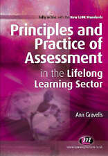 """""""VERY GOOD"""" Principles and Practice of Assessment in the Lifelong Learning Secto"""