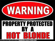 Hot Blonde Funny Warning Sign Bumper Sticker Decal DZ WS352