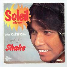 "SHAKE Vinyl 45T 7"" SOLEIL AIDE-MOI -BEBE ROCK 'N 'ROLLER -ORLANDO 49365 F Reduit"