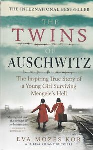 The Twins of Auschwitz Paperback by Eva Mozes Kor, New Paperback Book