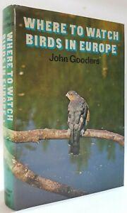 Where to Watch Birds in Europe John Gooders bird watching ornithology book 1978