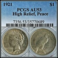 1921 High Relief $1 Peace Dollar PCGS AU53 About Unc Key Date Silver Coin