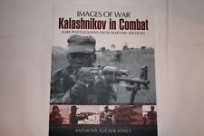 Russian AK-47 Kalashnikov in Combat Images of War Reference Book