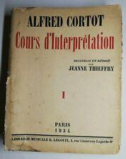 Rare Livre Ancien Alfred Cortot cours d'interprétation 1934 Paris J. Thieffry