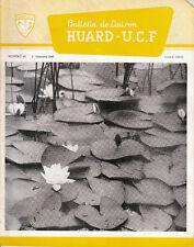 Revue industrielle & agricole bulletin de liaison  Huard - U. C. F. No 60 1967