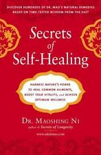 Secrets of Self-Healing: Harness Nature's Power to Heal Common Ailments, Boost Y