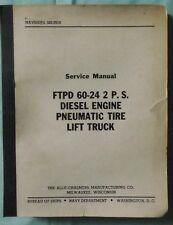 ALLIS CHALMERS SERVICE MANUAL & PARTS LIST MODEL FTPD 60-24 2 P.S & FTPD-60