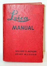 New listing Leica Manual 1943 - Willard D. Morgan & Henry M. Lester - 9th Edition Hard Cover