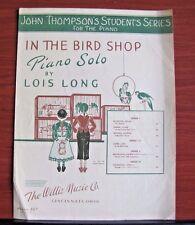 In The Bird Shop by Lois Long- 1951 sheet music - John Thompson Piano Solo