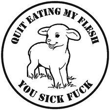 Vegan vegetarian Quit eating my flesh  die cut vinyl decal sticker window car