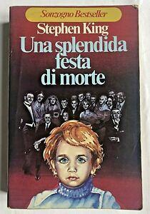 Stephen King UNA SPLENDIDA FESTA DI MORTE Sonzogno 1978 Prima Edizione Italiana