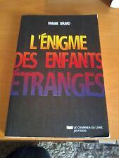 L'énigme des enfants étranges - Viviane Sérard