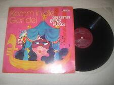 Komm in die Gondel - Operettenstarparade 1   Vinyl  LP Amiga Melodia Matrix