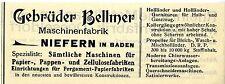 Gebrüder Bellmer Niefern MASCHINEN für PAPIER- PAPPE- ZELLULOSE Reklame von 1912